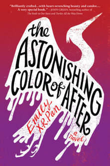 Cover of The Astonishing Color of After by Emily X.R. Pan